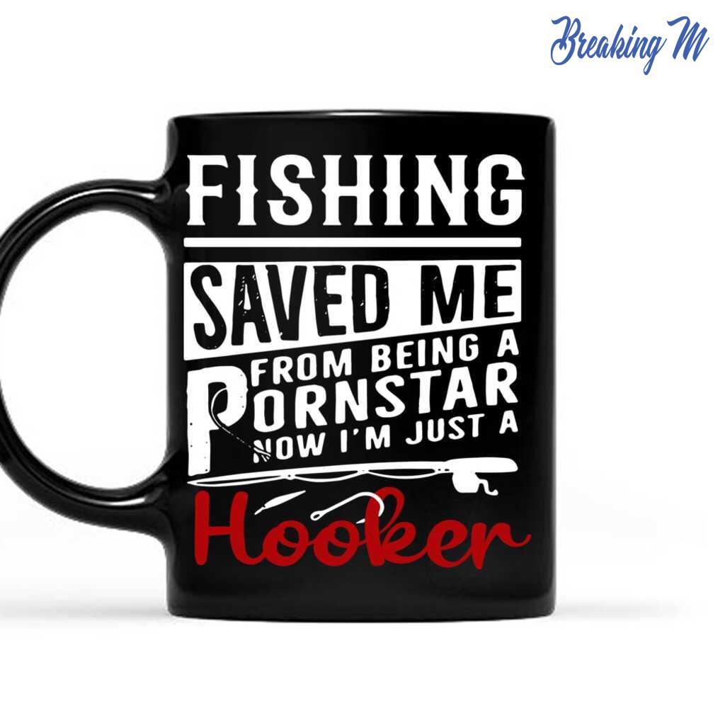 Fishing Saved Me From Becoming A Pornstar Mug