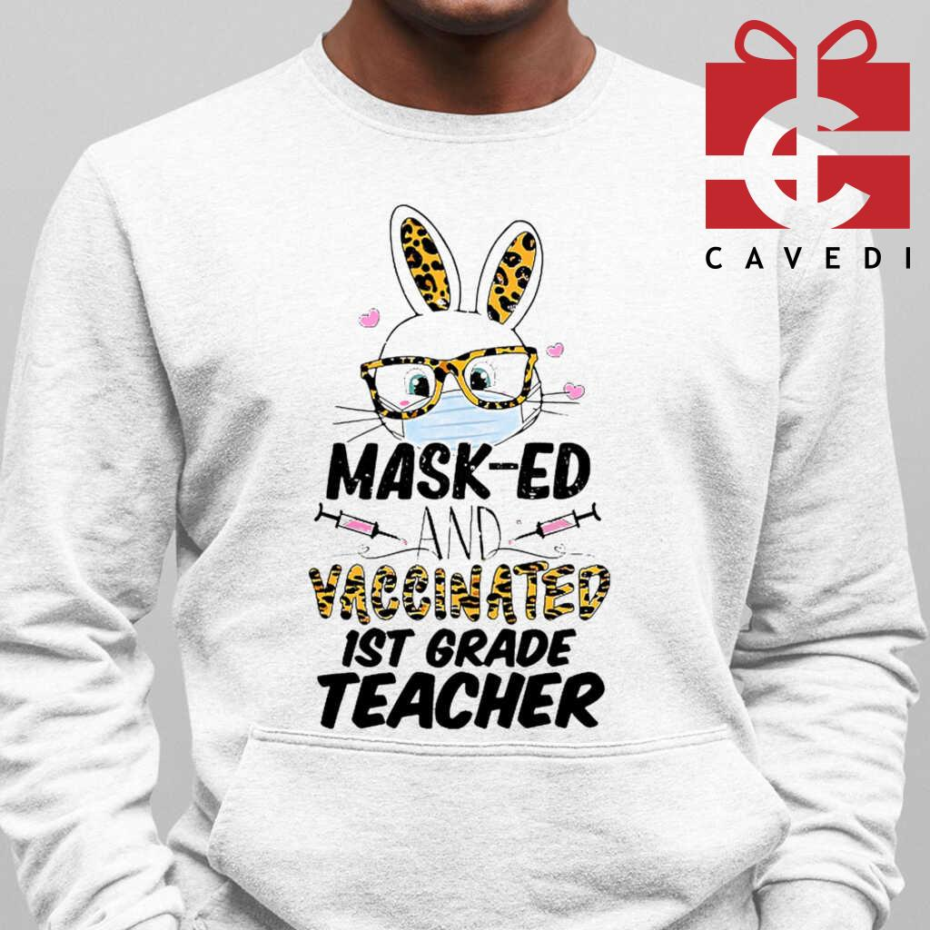 1st Grade Teacher Mas-ed And Vaccinated Bunny Tee Shirts White - from cavedi.co 3