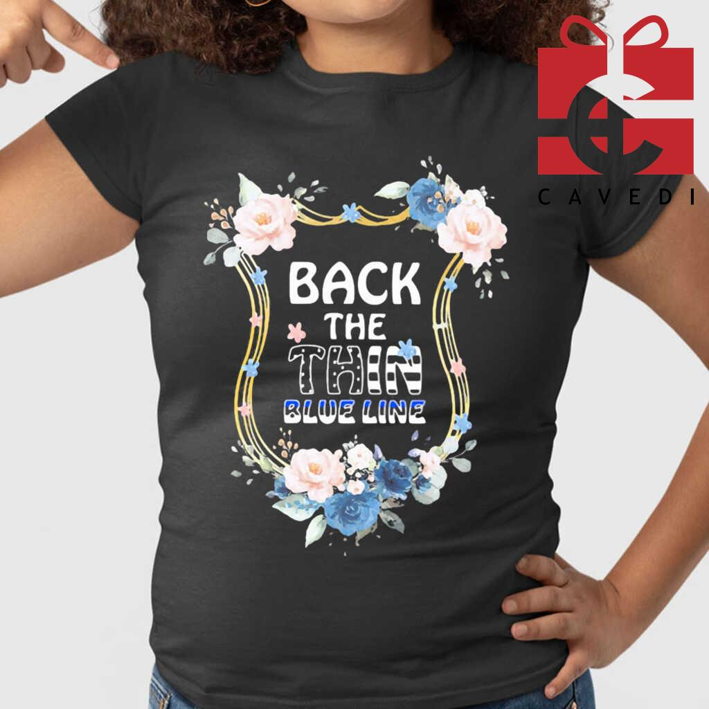 Back The Thin Blue Line Floral Tee Shirts Black - from cavedi.co 2