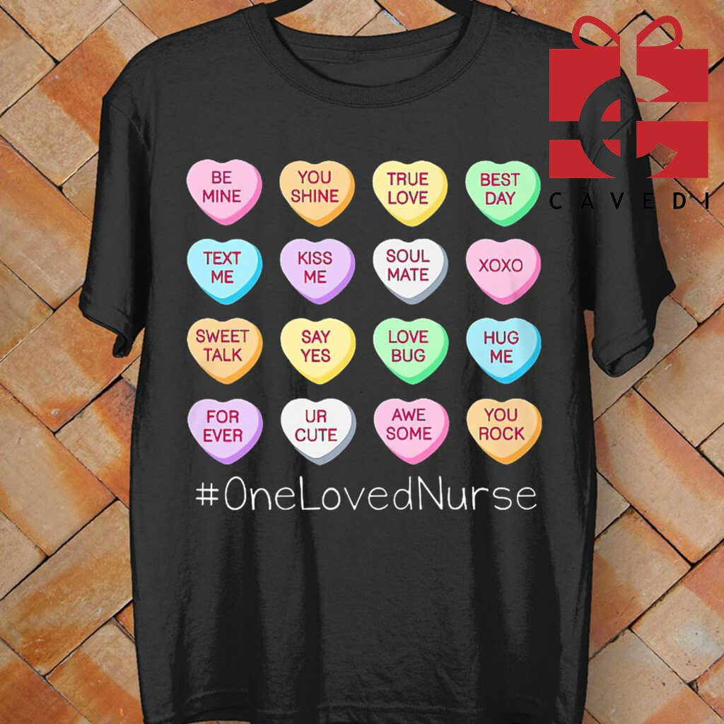 Be Mind You Shine True Love Best Day Loved Nurse Life Tee Shirts Black - from cavedi.co 4
