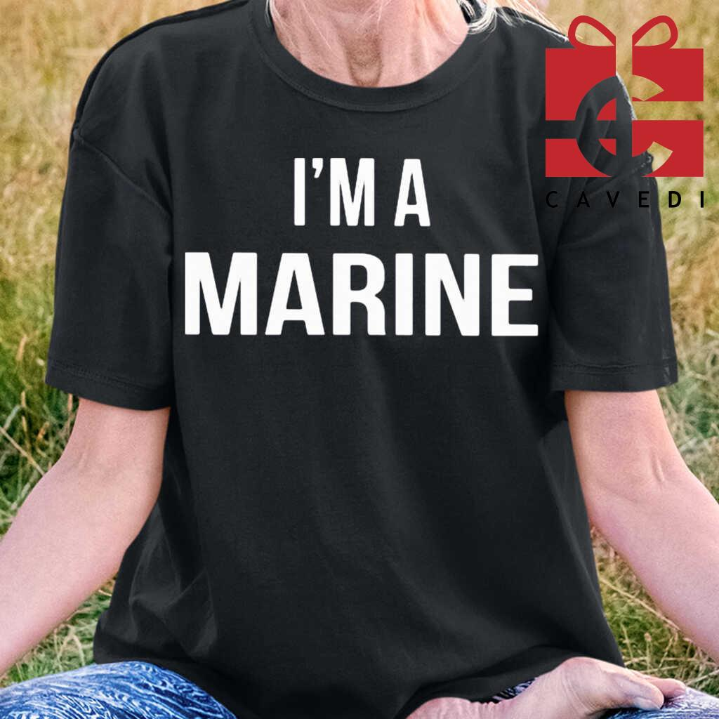 Official I'm Marine Tee Shirts Black - from cavedi.co 2