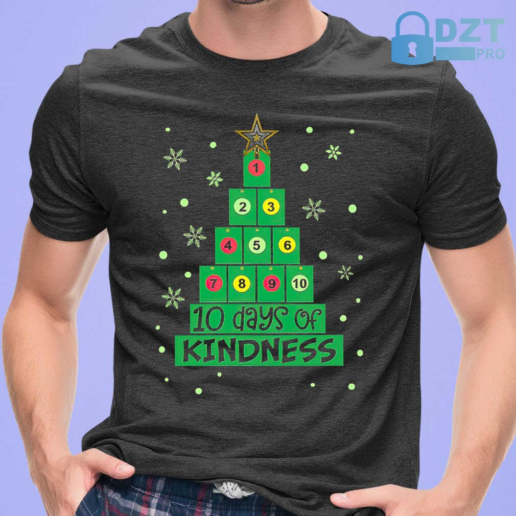 10 Days Of Kindness Christmas Tree Tshirts Black - from dztpro.co 1