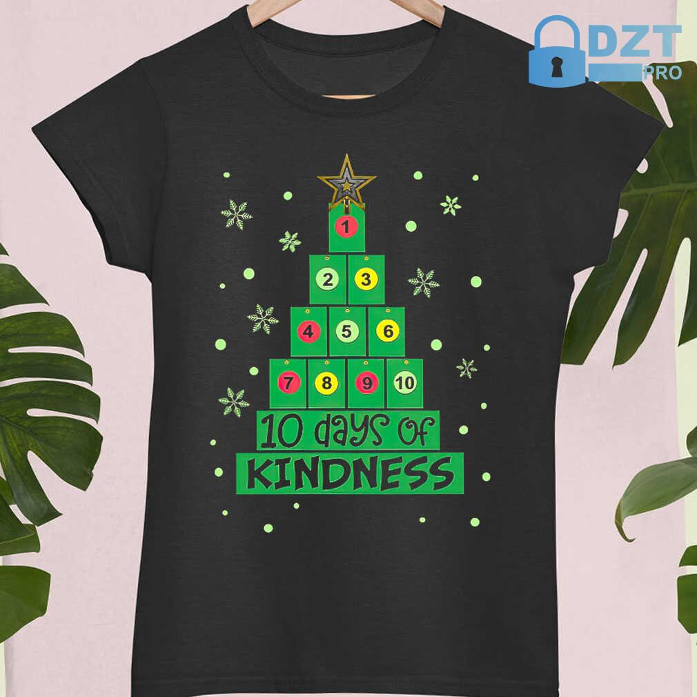 10 Days Of Kindness Christmas Tree Tshirts Black - from dztpro.co 4