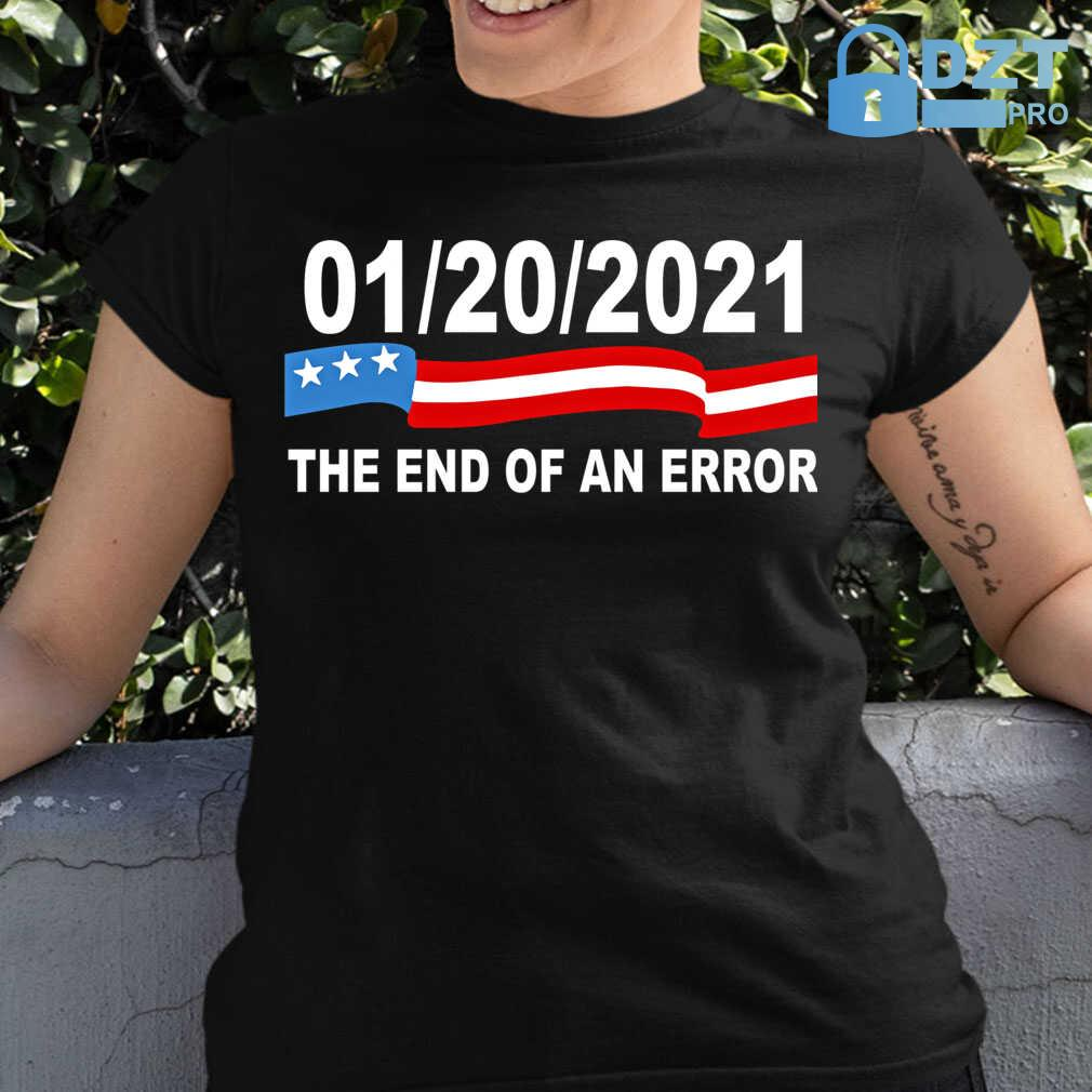 20 January 2021 The End Of An Error Computer Election Tshirts Black - from dztpro.co 2