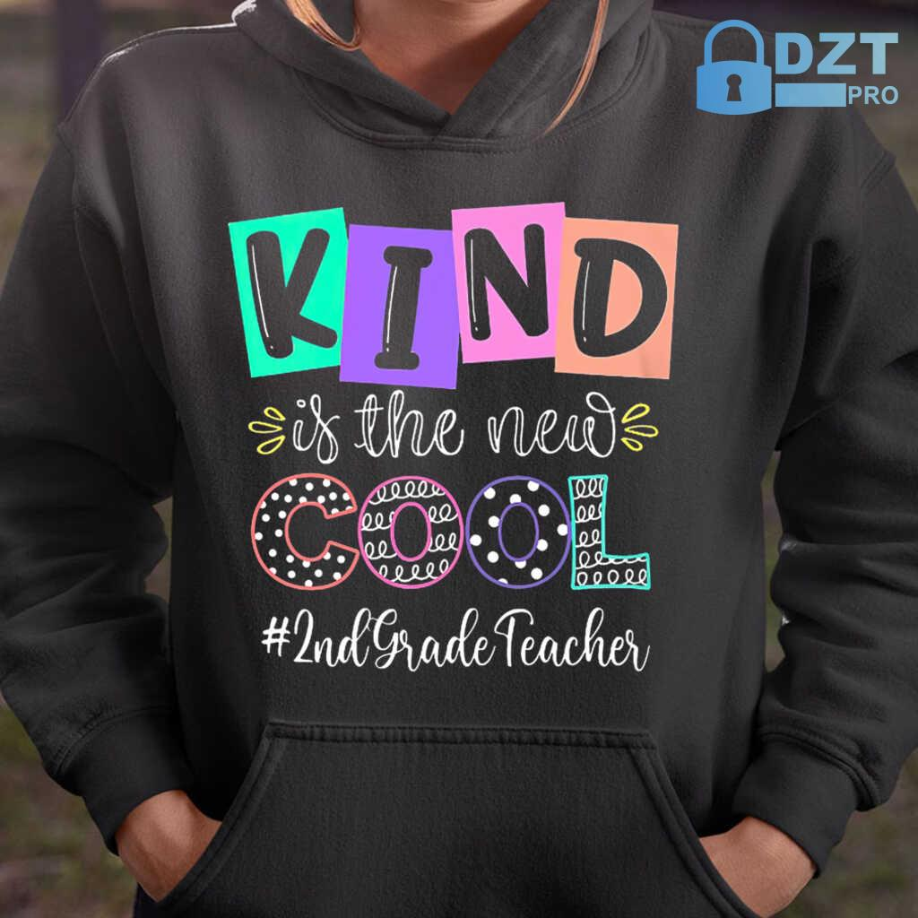 2nd Grade Teacher Kind Is The New Cool Tshirts Black - from dztpro.co 4