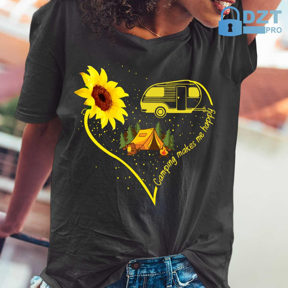 Camping Makes Me Happy Sunflower Tshirts Black - from dztpro.co 2