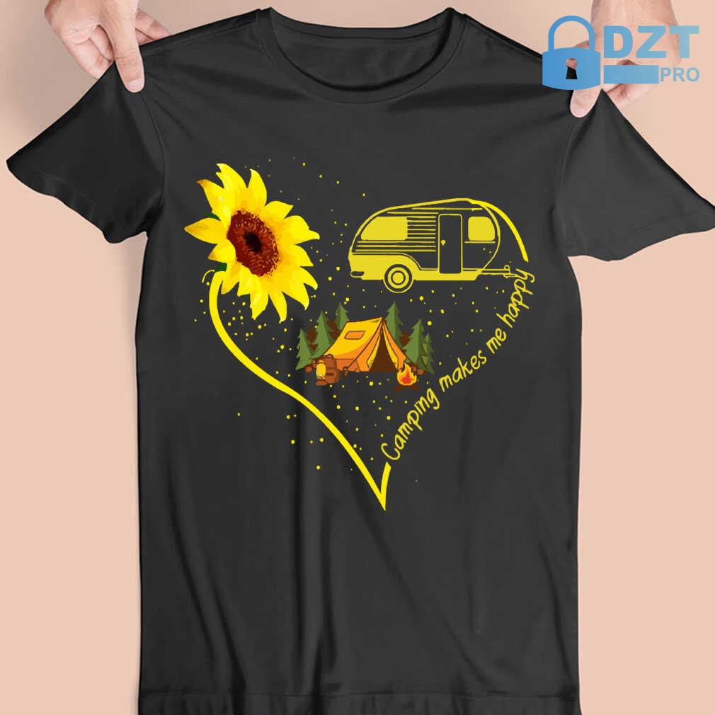 Camping Makes Me Happy Sunflower Tshirts Black - from dztpro.co 3