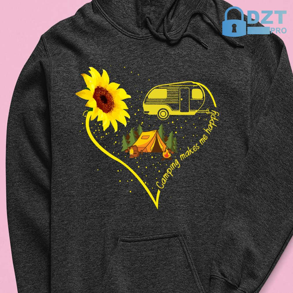 Camping Makes Me Happy Sunflower Tshirts Black - from dztpro.co 4