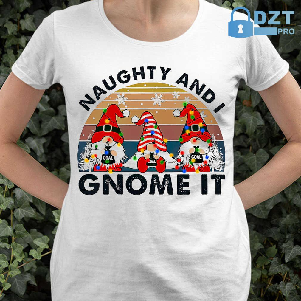 Christmas Naughty And I Gnome It Vintage Retro Tshirts White - from dztpro.co 2