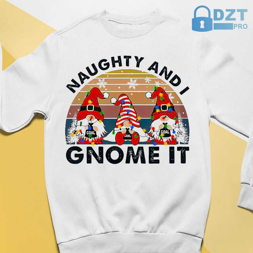 Christmas Naughty And I Gnome It Vintage Retro Tshirts White - from dztpro.co 3