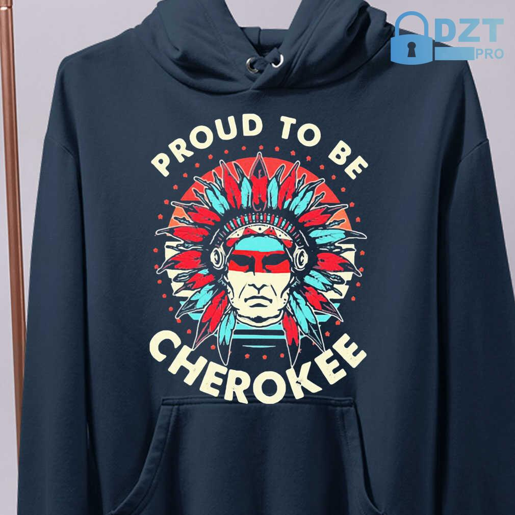 Native Proud To Be A Cherokee Tshirts Black - from wiki-store.info 4