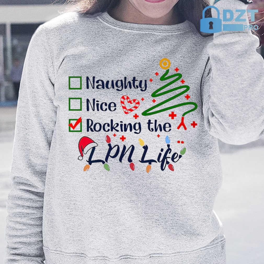 Naughty Nice Rocking The Lpn Life Christmas Tshirts White Apparel white - from dztpro.co 3