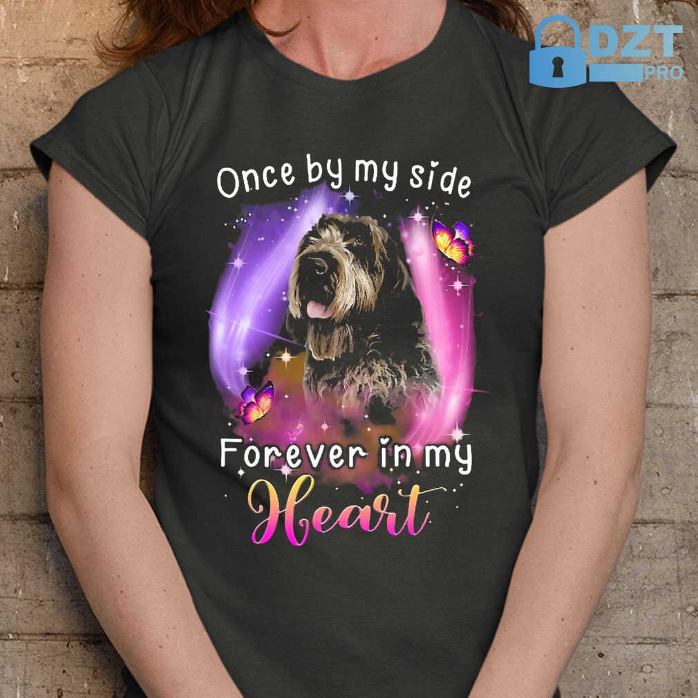 Once By My Side Forever In My Heart Wirehaired Pointing Griffon Tshirts Black - from dztpro.co 2