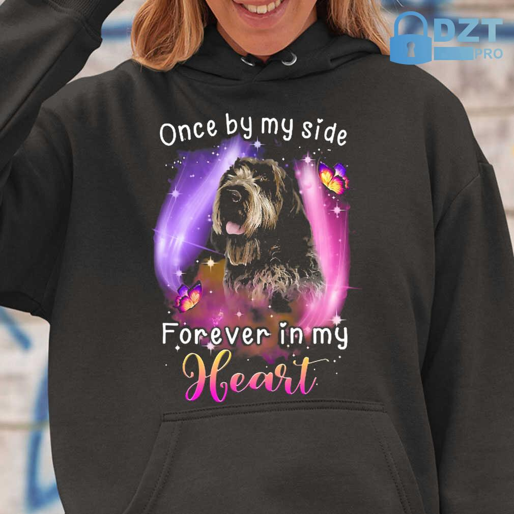 Once By My Side Forever In My Heart Wirehaired Pointing Griffon Tshirts Black - from dztpro.co 3