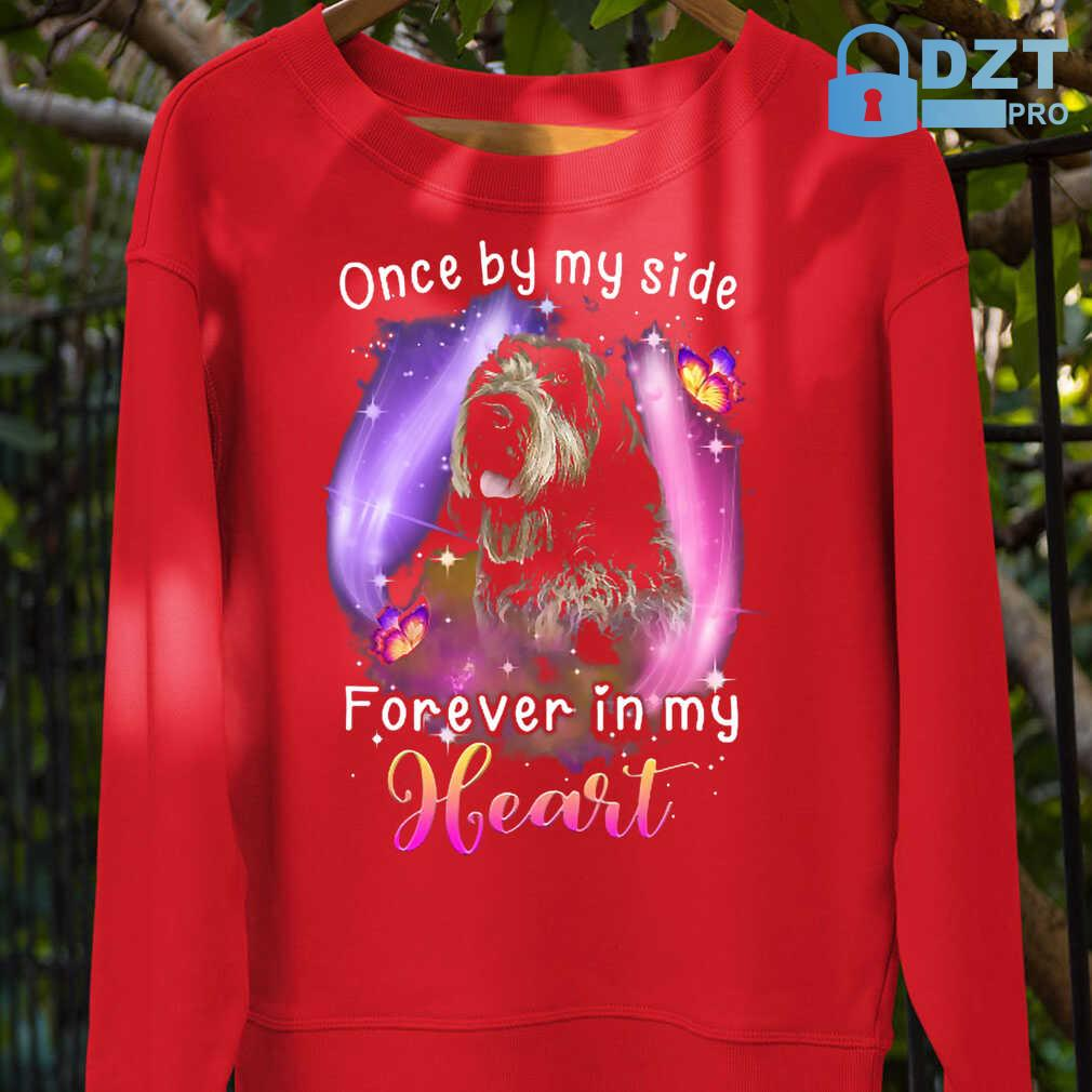 Once By My Side Forever In My Heart Wirehaired Pointing Griffon Tshirts Black - from dztpro.co 4