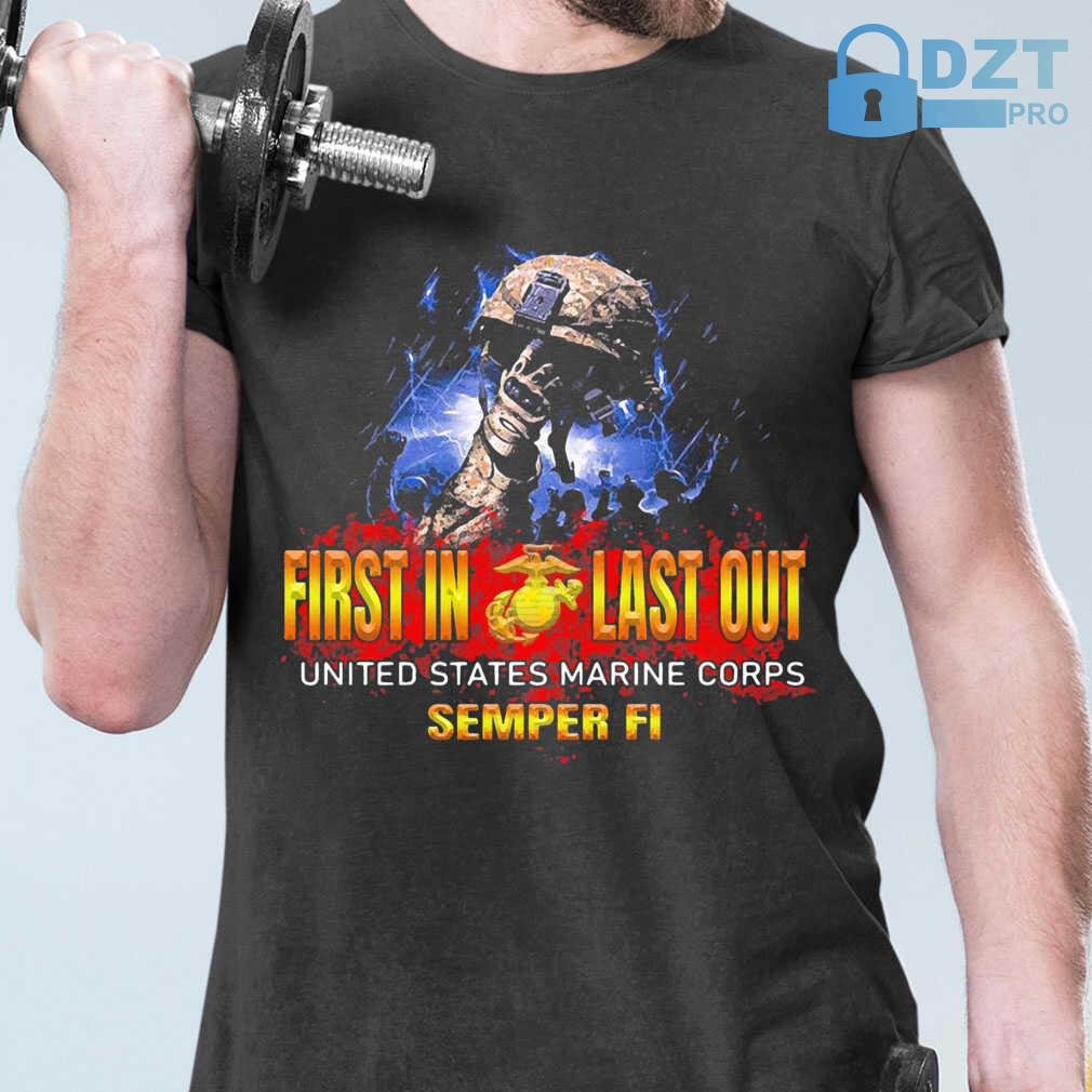 Veteran First In Last Out United States Marine Corps Semper Fi Tshirts Black - from dztpro.co 1