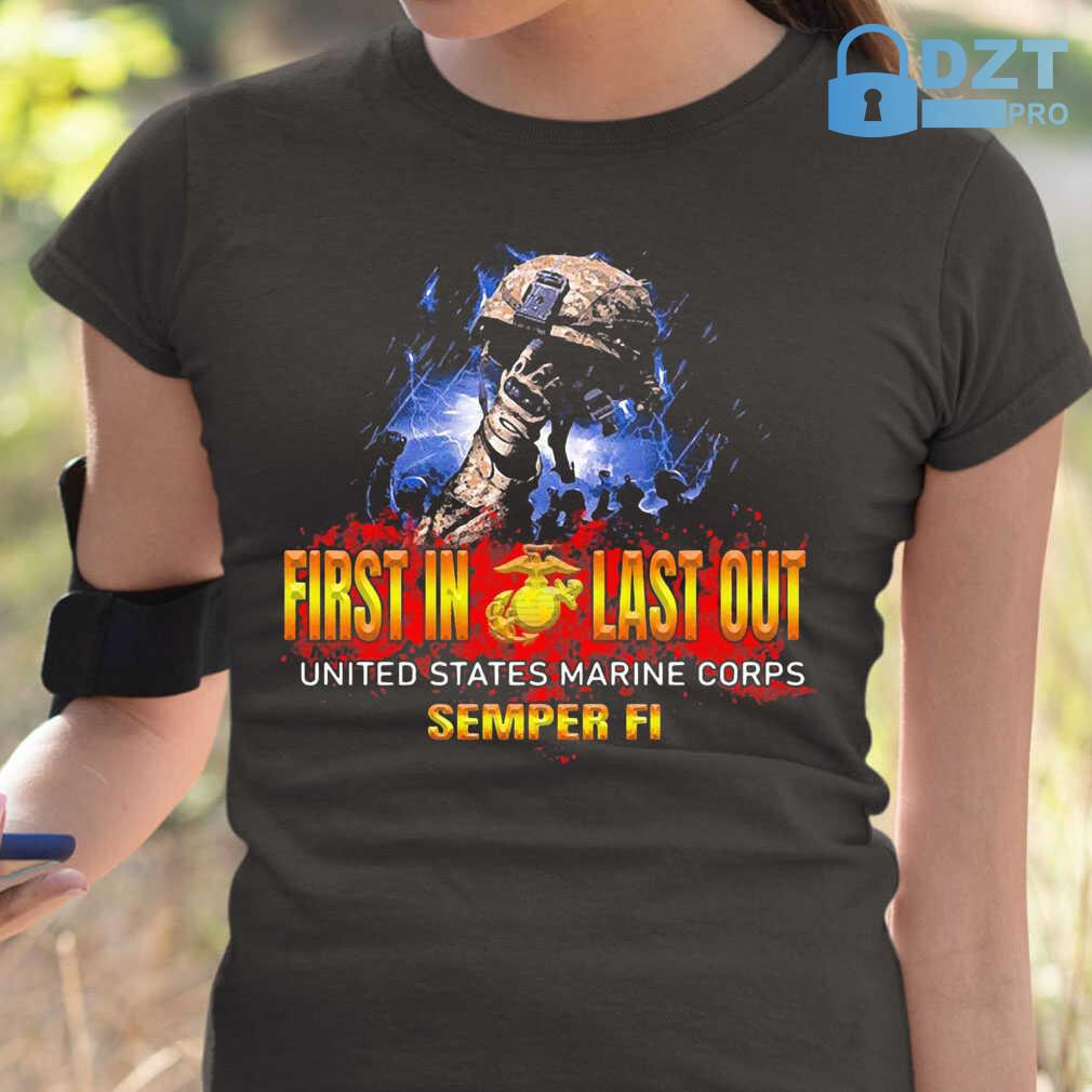 Veteran First In Last Out United States Marine Corps Semper Fi Tshirts Black - from dztpro.co 2