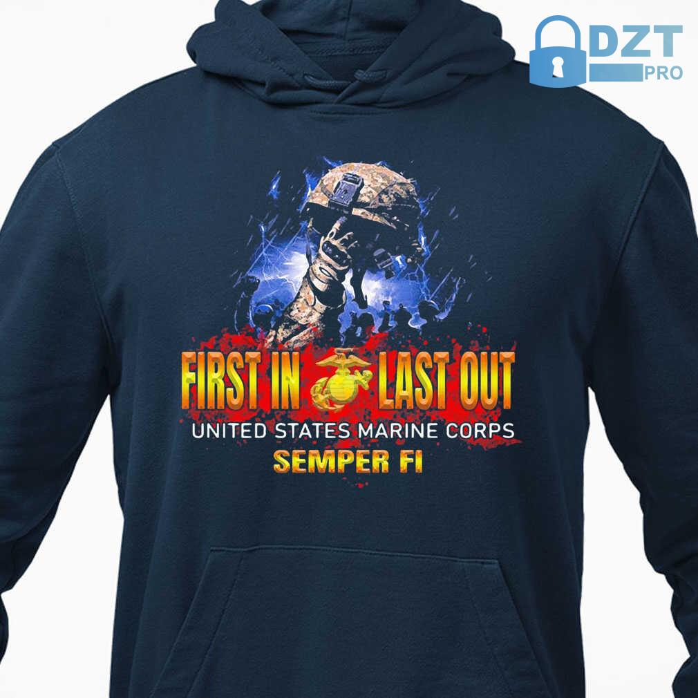 Veteran First In Last Out United States Marine Corps Semper Fi Tshirts Black - from dztpro.co 3