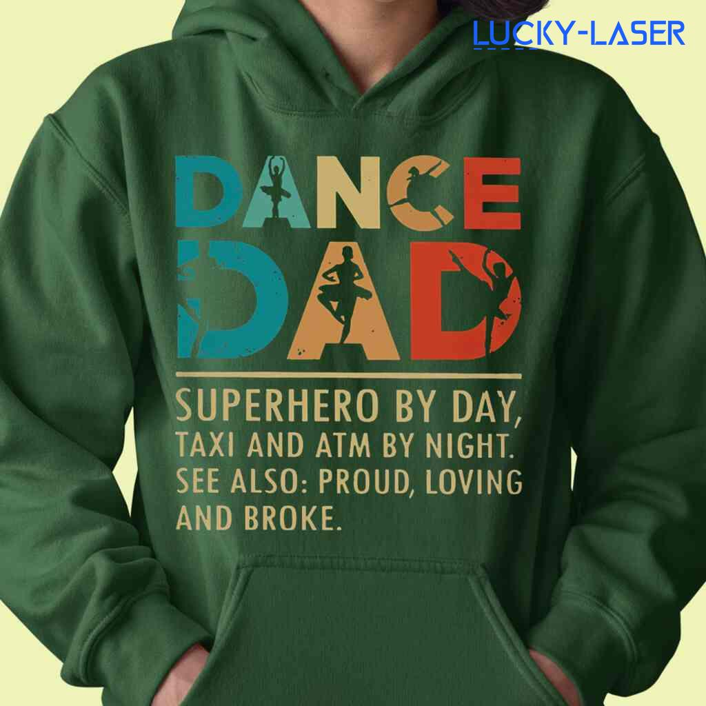 Ballet Dance Dad Superhero By Day Taxi And Atm By Night Tee Shirts Black Apparel Black - from lucky-laser.com 3