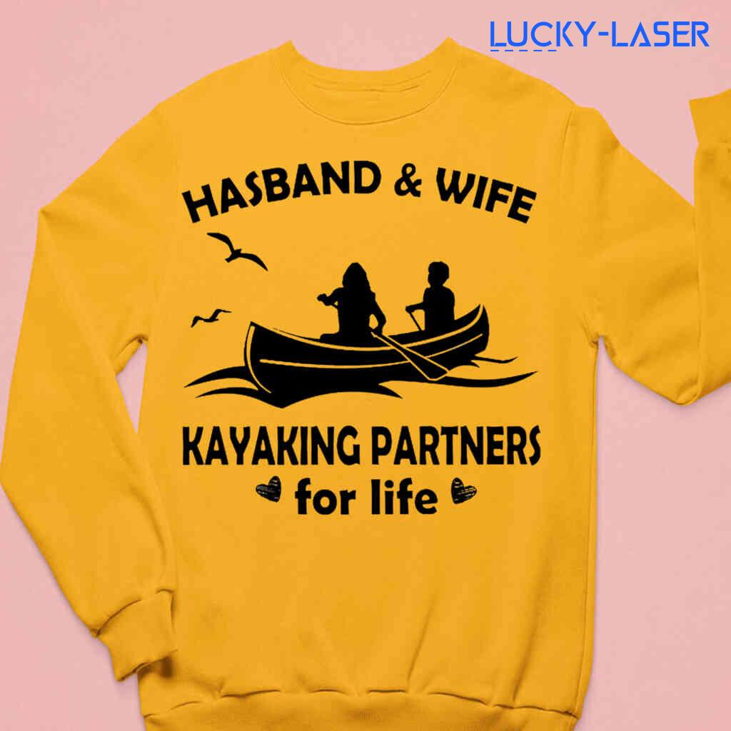 Husband And Wife Kayaking Partners For Life Tee Shirts White Apparel White - from lucky-laser.com 3