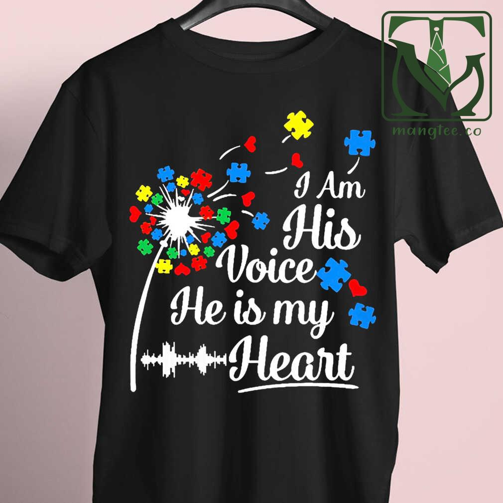 Autism Dandelion I Am His Voice He Is My Heart Tshirts Black - from mangtee.co 4