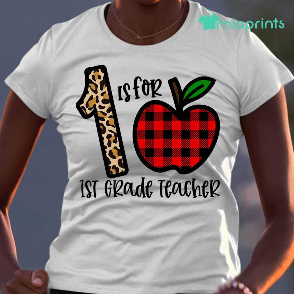 1 Is For 1st Grade Teacher Apple Buffalo Plaid Tee Shirts White Apparel white - from miaprints.co 2
