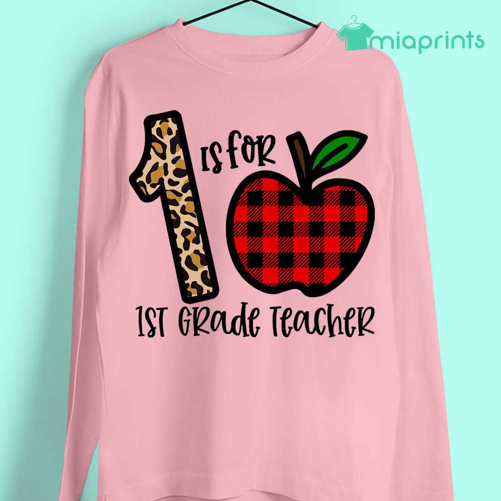 1 Is For 1st Grade Teacher Apple Buffalo Plaid Tee Shirts White Apparel white - from miaprints.co 3