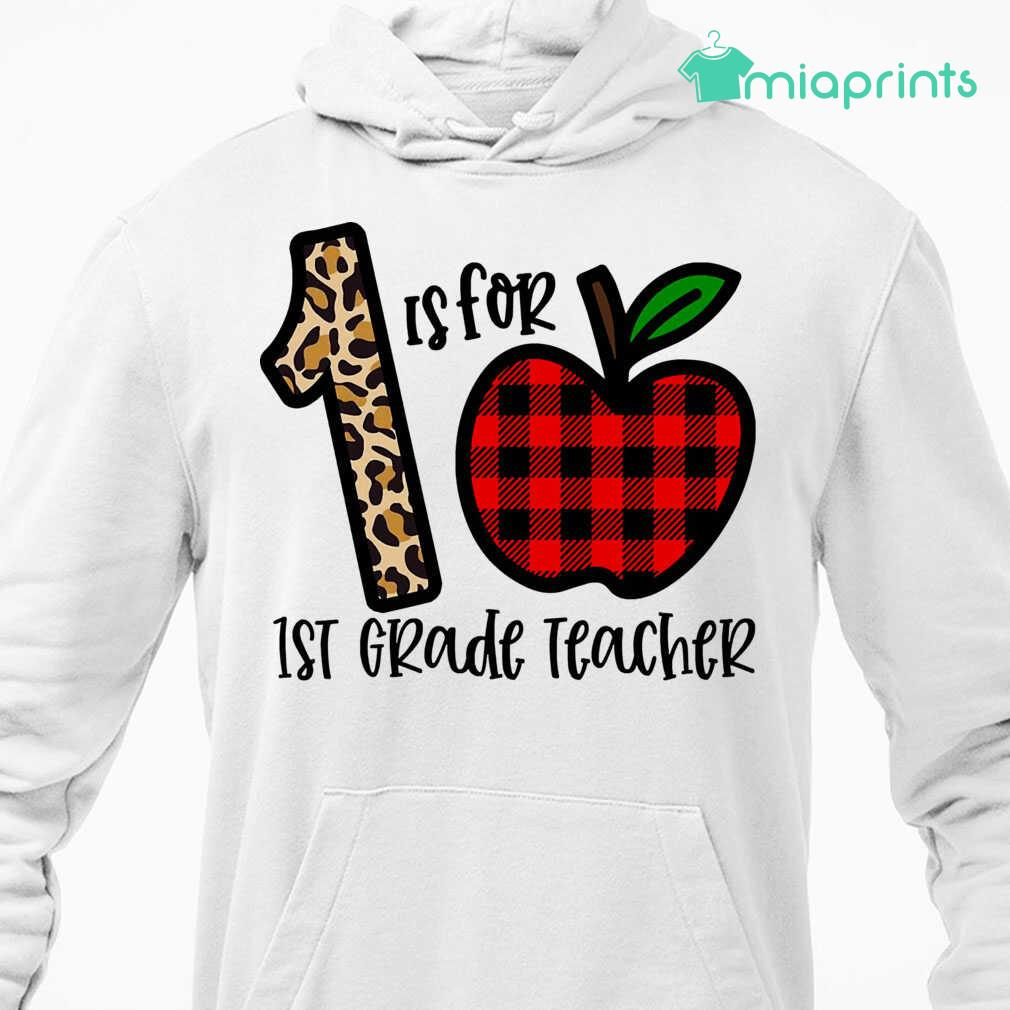1 Is For 1st Grade Teacher Apple Buffalo Plaid Tee Shirts White Apparel white - from miaprints.co 4