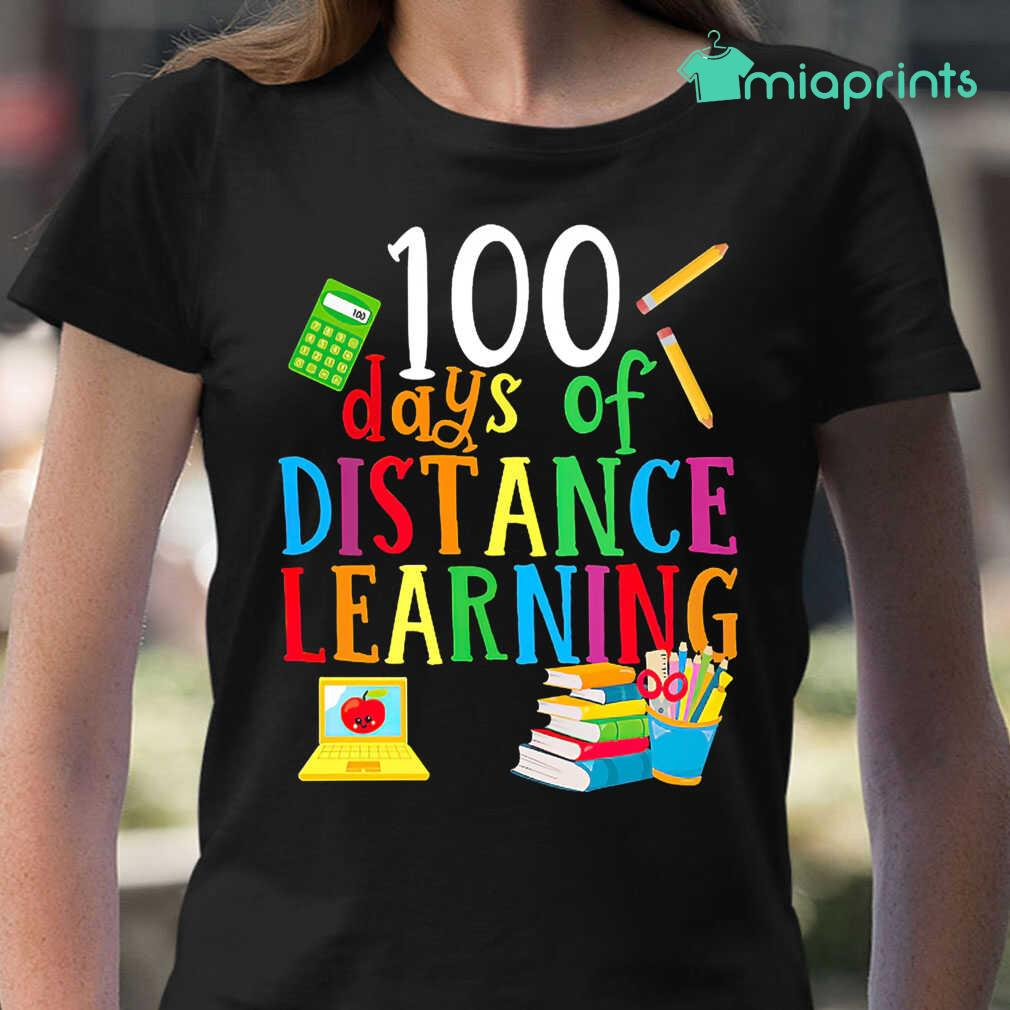 100 Days Of Distance Learning Teacher Life Tee Shirts Black - from miaprints.co 2