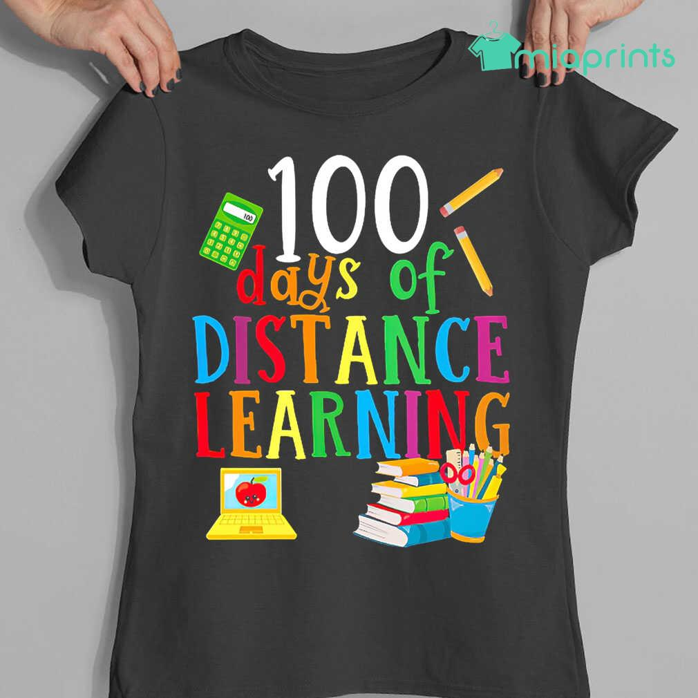 100 Days Of Distance Learning Teacher Life Tee Shirts Black - from miaprints.co 4