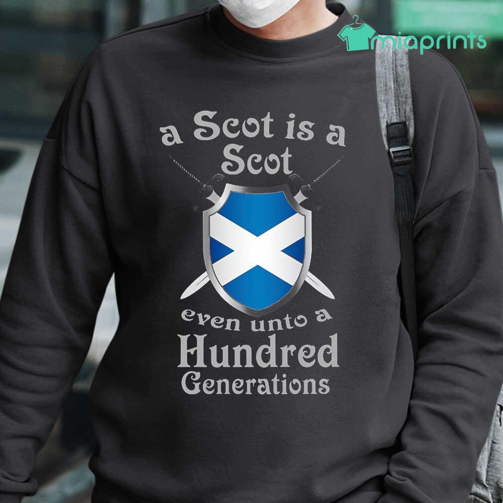 A Scot Is A Scot Even Unto A 100 Generations Tee Shirts Black - from miaprints.co 1