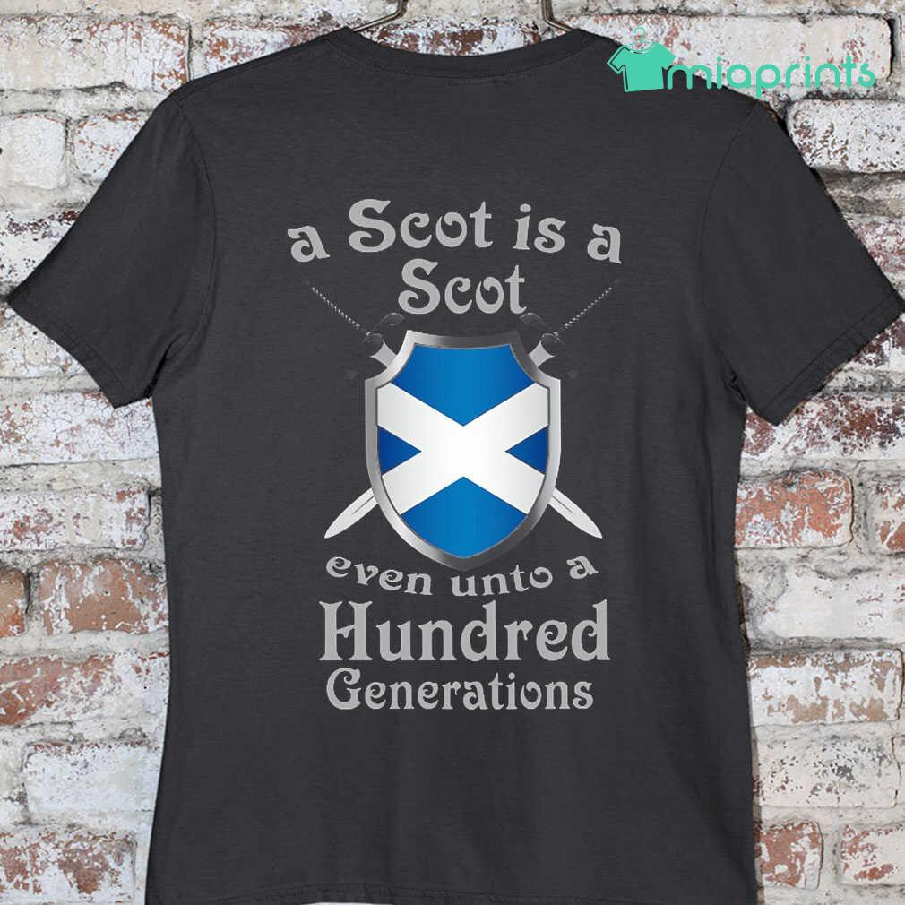 A Scot Is A Scot Even Unto A 100 Generations Tee Shirts Black - from miaprints.co 3