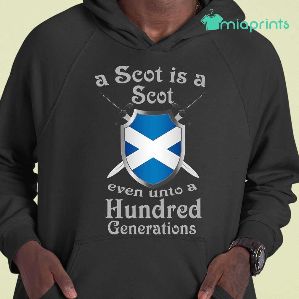 A Scot Is A Scot Even Unto A 100 Generations Tee Shirts Black - from miaprints.co 4