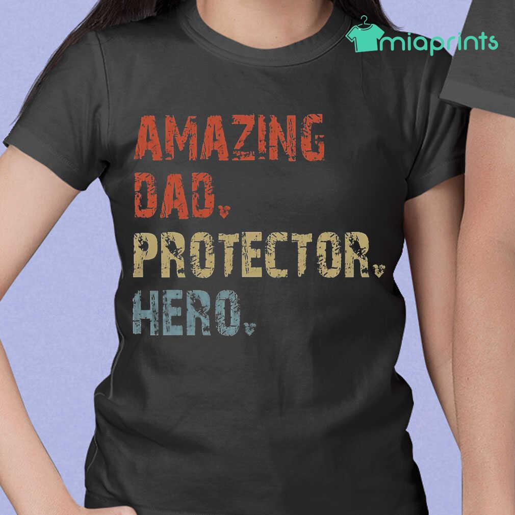 Amazing Dad Protector Hero Vintage Tee Shirts Black Apparel black - from miaprints.co 2