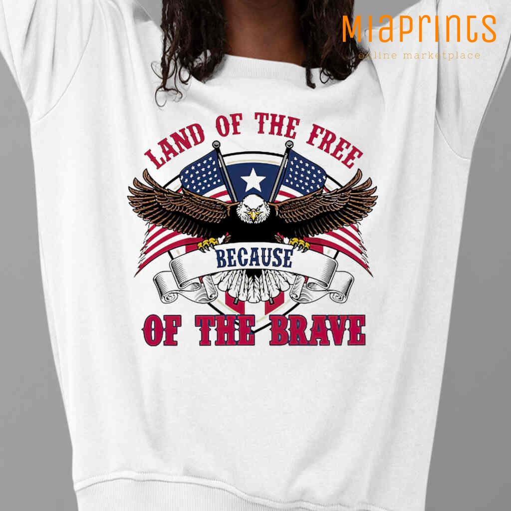 Veteran Eagle USA Land Of The Free Because Of The Brave Tee Shirts White Apparel White - from miaprints.co 3