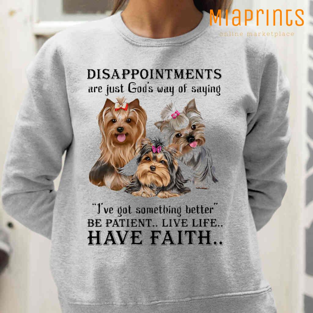 Yorkshire Terrier God Said He Got Something Better Tee Shirts White Apparel White - from miaprints.co 2