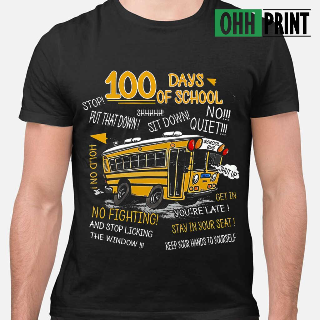 100 Days Of School Bus Driver T-shirts Black - from ohhprint.co 1