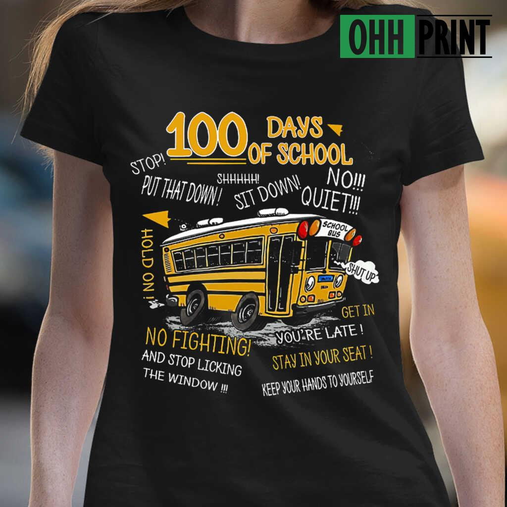 100 Days Of School Bus Driver T-shirts Black - from ohhprint.co 2
