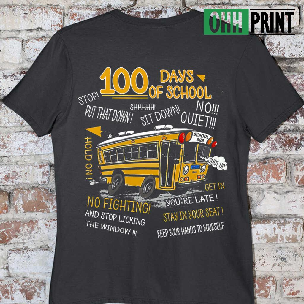 100 Days Of School Bus Driver T-shirts Black - from ohhprint.co 3