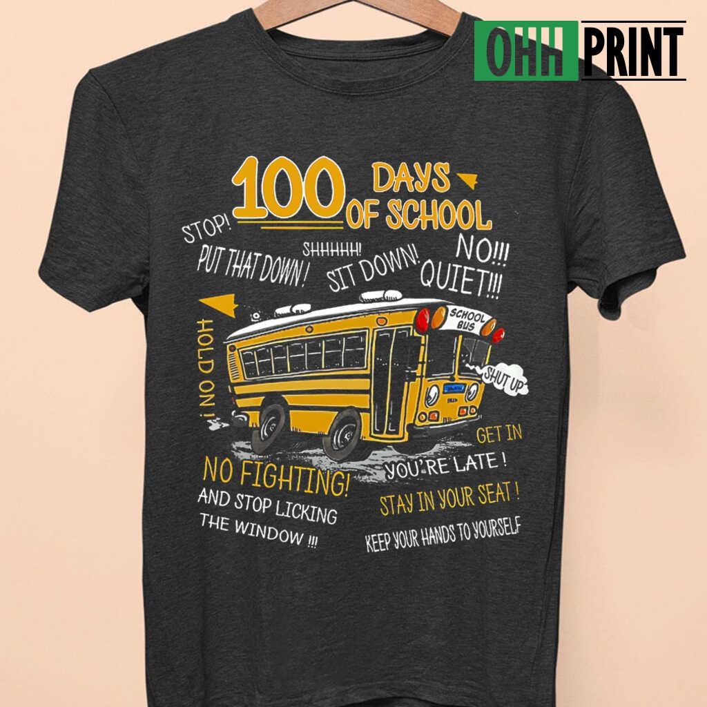 100 Days Of School Bus Driver T-shirts Black - from ohhprint.co 4