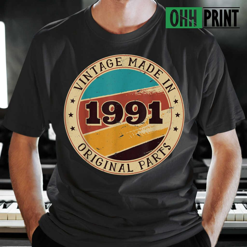30th Birthday Retro Vintage 30 Years Old Made In 1991 T-shirts Black - from ohhprint.co 1