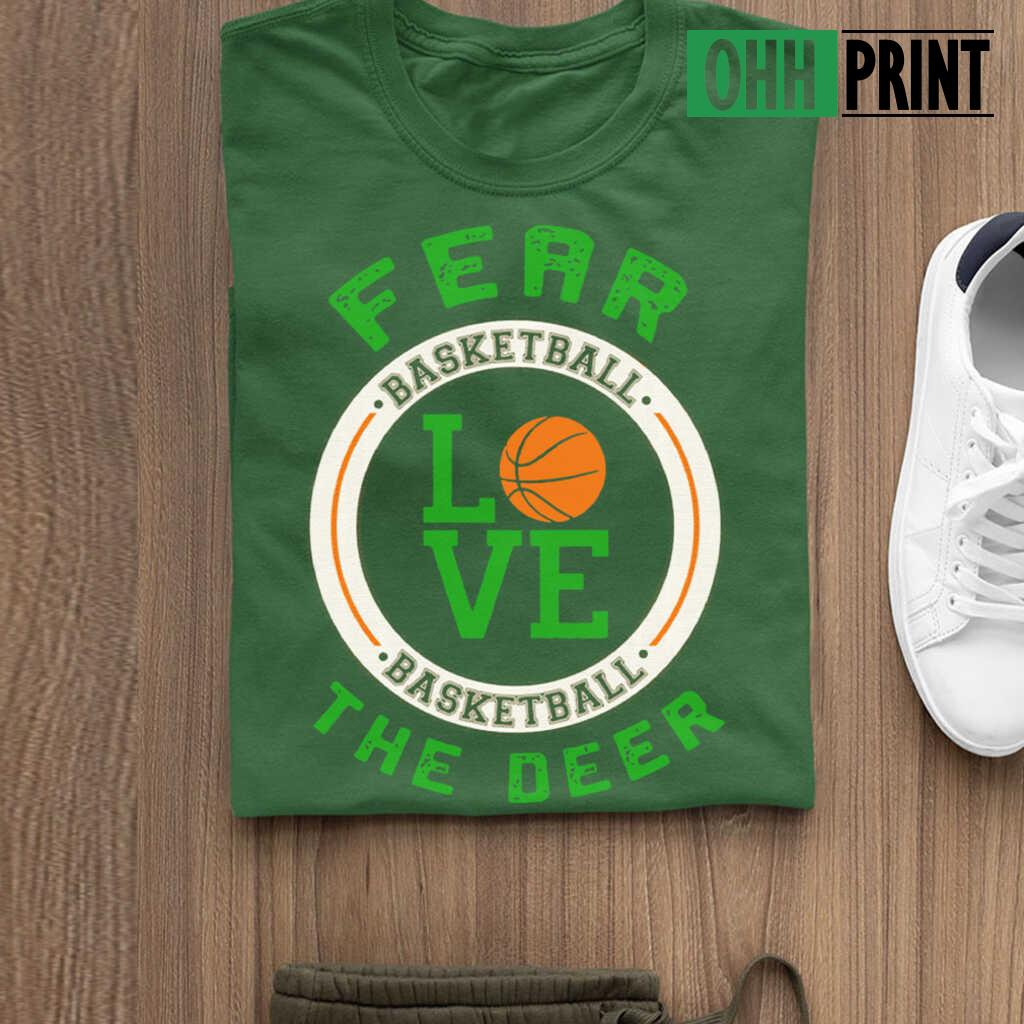 34 Fear The Deer I Heart Basketball T-shirts Black - from ohhprint.co 3