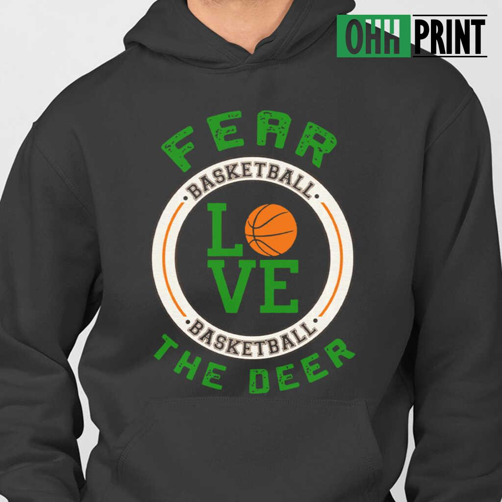 34 Fear The Deer I Heart Basketball T-shirts Black - from ohhprint.co 4