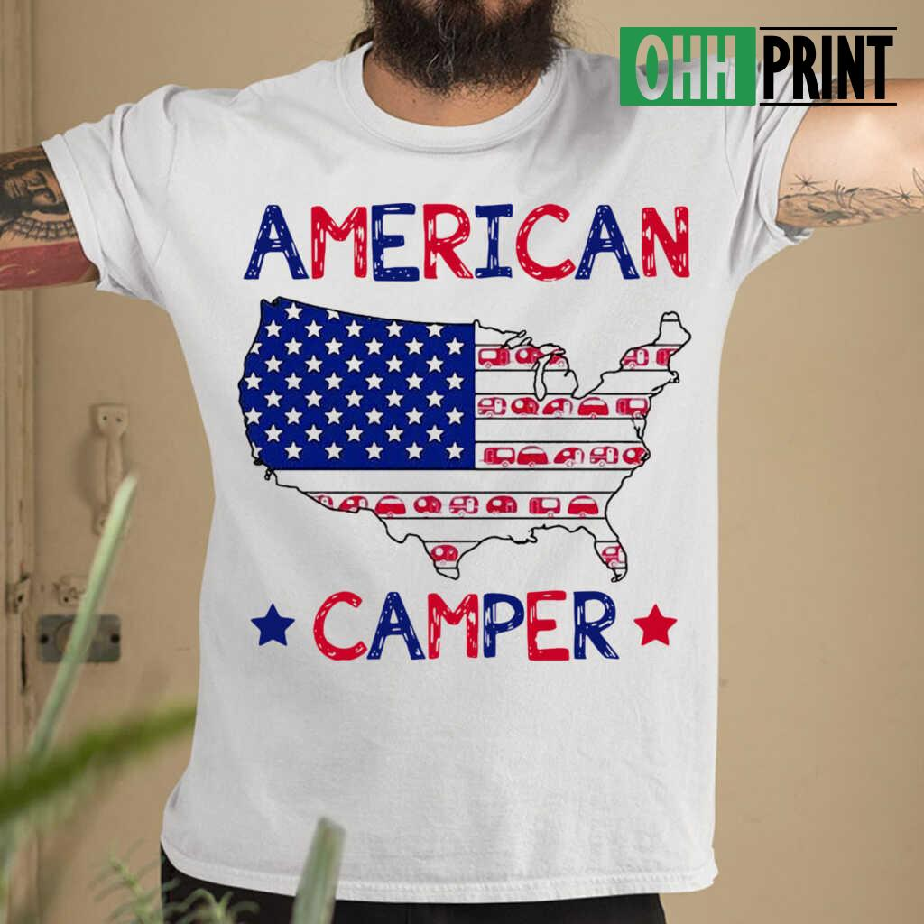 4Th Of July American Camper Independence Day T-shirts White - from ohhprint.co 1