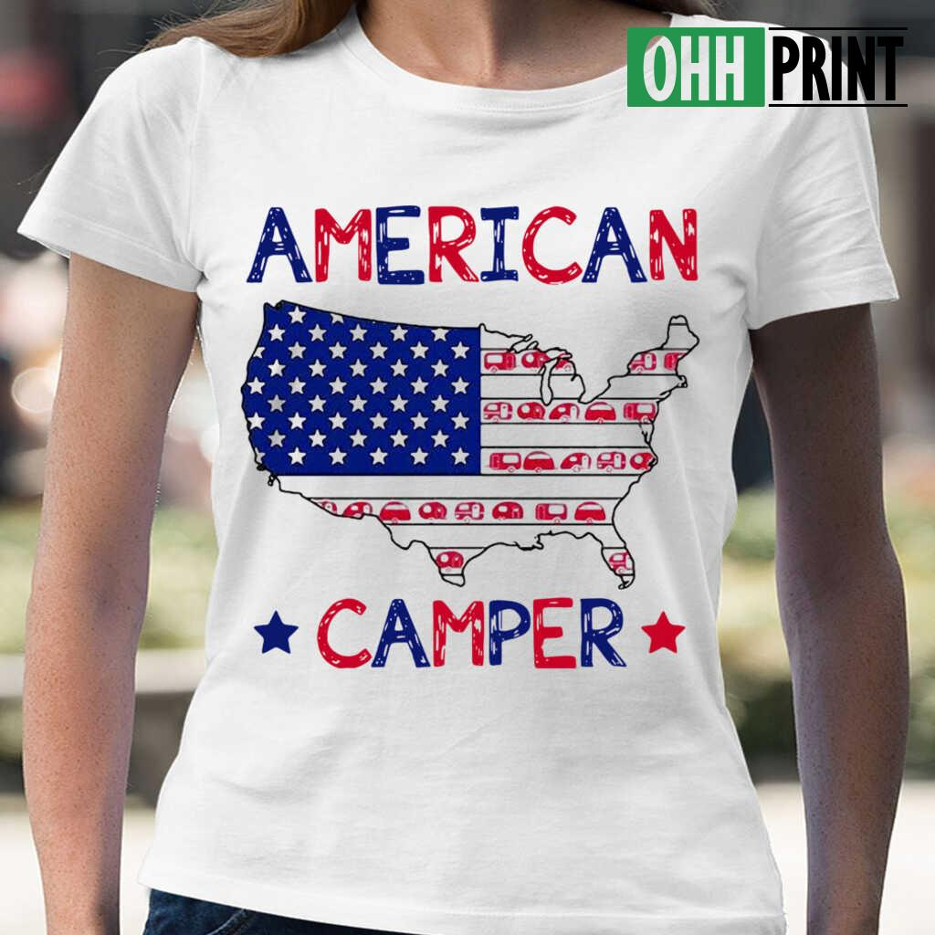 4Th Of July American Camper Independence Day T-shirts White - from ohhprint.co 2