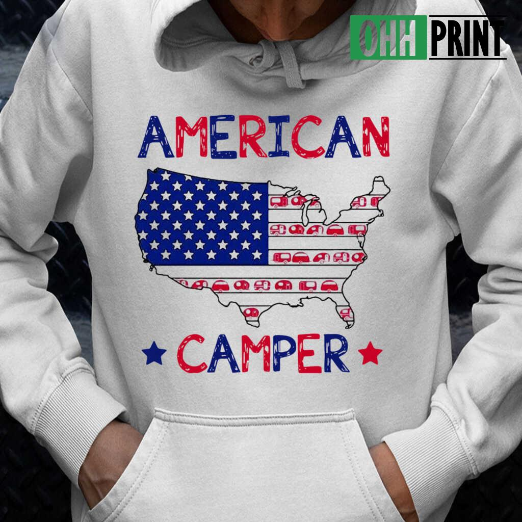 4Th Of July American Camper Independence Day T-shirts White - from ohhprint.co 3
