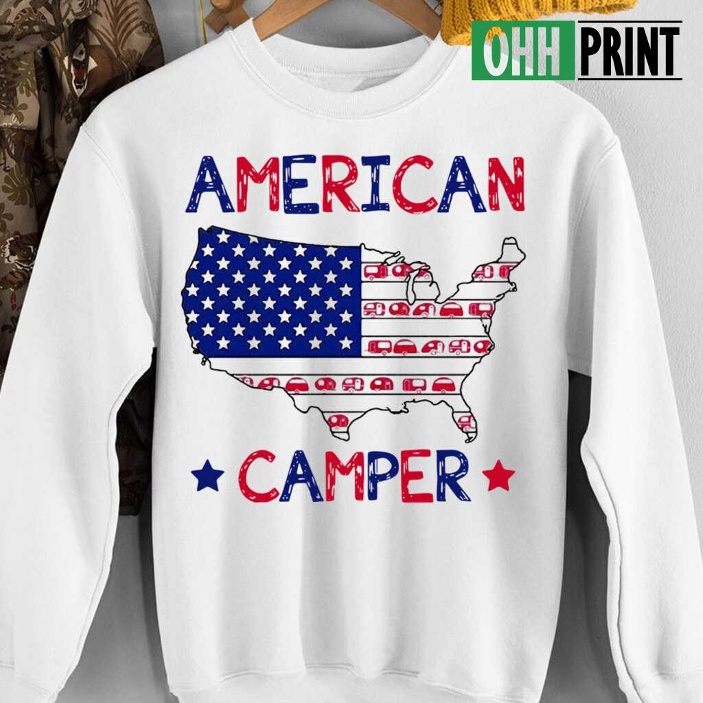 4Th Of July American Camper Independence Day T-shirts White - from ohhprint.co 4
