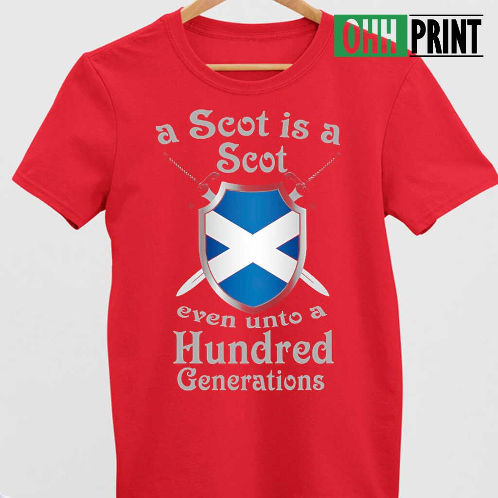 A Scot Is A Scot Even Unto A Hundred Generations T-shirts Black - from ohhprint.co 4