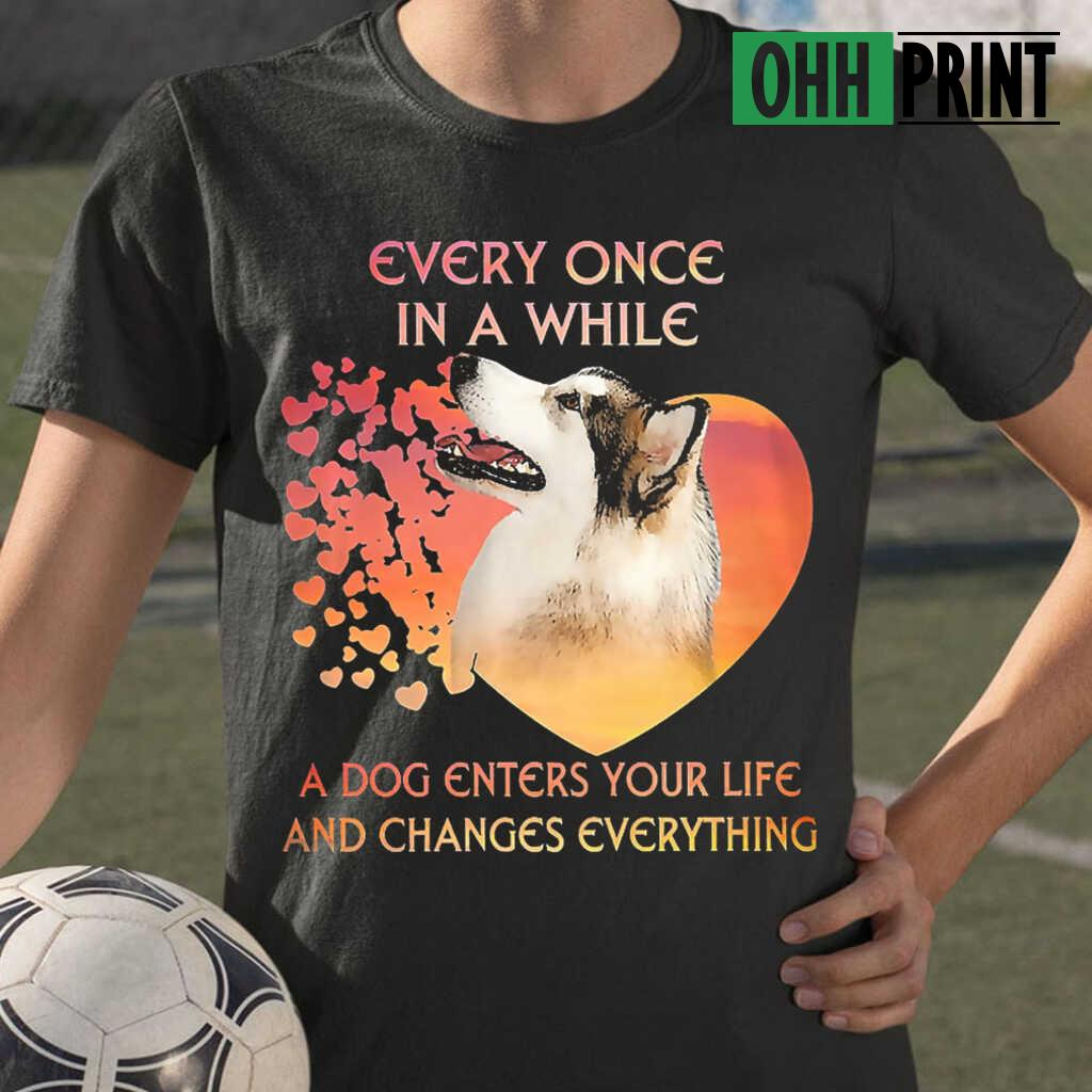 Alaskan Malamute Every One In A While A Dog Enters Your Life And Changes Everything T-shirts Black
