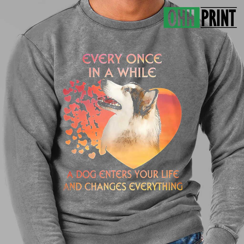 Alaskan Malamute Every One In A While A Dog Enters Your Life And Changes Everything T-shirts Black Apparel black - from ohhprint.co 4
